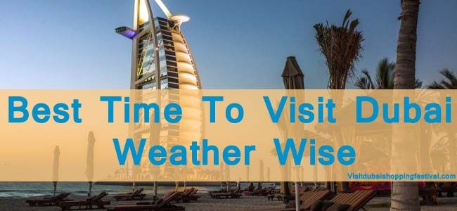 Best Time To Visit Dubai Weather Wise